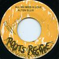 Alton Ellis - All We Need Is Love (Roots Reggae)