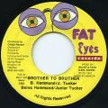 Beres Hammond, Junior Tucker - Brother To Brother (Fat Eyes)