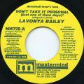 Lavonya Bailey - Don't Take It Personal (Just One Of Them Days) (Studio 1st Mix) (Mastermind US)