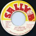 Papa Levi - Go A Hilltop (Sally B)