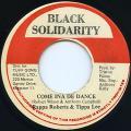 Rappa Robert, Tippa Lee - Come Ina De Dance (Black Solidarity)