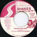 Anthony Shakes, Powerman - Brown Skin Girl (Shakes)
