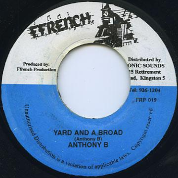Anthony B - Yard And A Broad (Ffrench)