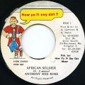 Anthony Red Rose - African Soldier (How Yu Fi Sey Dat)