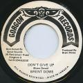 Brent Dowe - Don't Give Up (Gorgon)