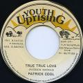 Patrick Cool - True True Love (Youth Uprising)