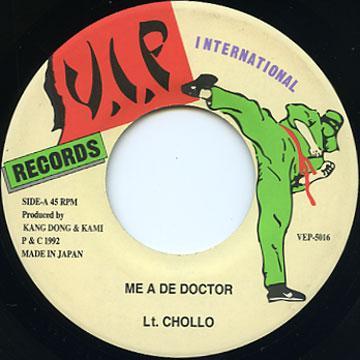 Lt Chollo - Me A De Doctor (VIP International JPN)