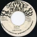 Josey Wales - Hail Me (Power House)