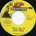 Dennis Brown - Wish It Was Me (Record Factory)