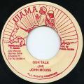 John Mouse - Gun Talk (Ujama)