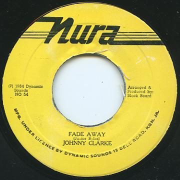 Johnny Clarke - Fade Away (7