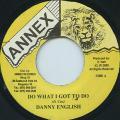 Danny English - Do What I Got To Do (Annex)