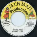 Gospel Fish - Gimme Pass (Sinbad)