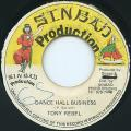 Tony Rebel - Dance Hall Business (Sinbad)