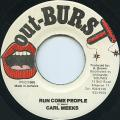 Carl Meeks - Run Come People (Out Burst)