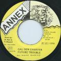 Future Trouble - Gal Dem Charter (Annex)