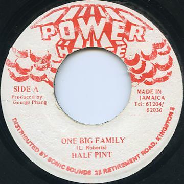 Half Pint - One Big Family (Power House)