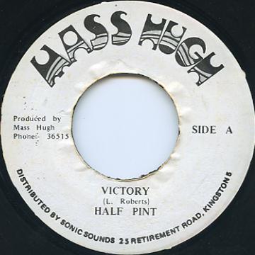 Half Pint - Victory (Mass Hugh)