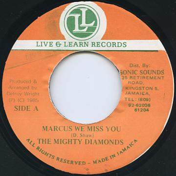 Mighty Diamonds - Marcus We Miss You (Live & Learn)