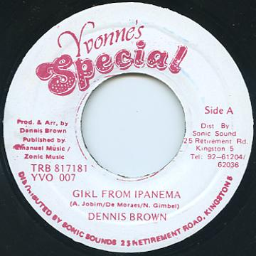 Dennis Brown - Girl From Ipanema (Yvonne's Special)