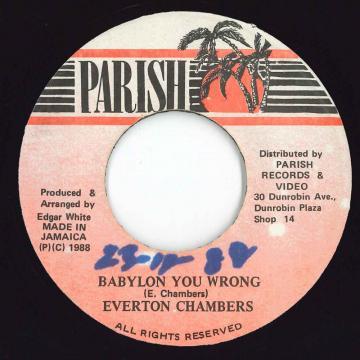 ReggaeCollector com - Everton Chambers - Babylon You Wrong