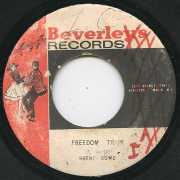 Brent Dowe - Freedom Train (Beverleys)
