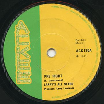 Larry's All Stars - Pre Fight (Ackee UK)