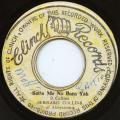 Bernard Collins - Satta Me No Born Yah (Clinch)