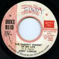 Jimmy London - Saddest Moment Of My Life (Duke Reid)