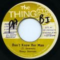 Tony Brevett - Don't Know Her Man (The Thing)