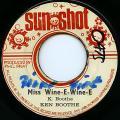 Ken Boothe - Miss Wine E Wine E (Sun Shot)