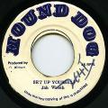 Jah Woosh - Set Up Yourself (Hound Dog)
