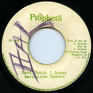 Barrington Spence - Don't Tutch I Dread (Prophecy)