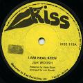 Jah Woosh - I Am Real Keen (Kiss UK)