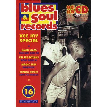 Magazine - Blues & Soul Records (No. 16) (ブルース・インターアクションズ JPN)