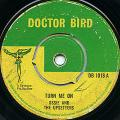 Ossie, Upsetters - Turn Me On (Doctor Bird UK)
