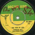 Stranger Cole, Baba Brooks Band - You Took My Love (Doctor Bird UK)