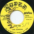 Carl Dawkins - Hard Time (Super US)
