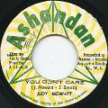 Judy Mowatt - You Don't Care (Ashandan)