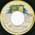 Marcia Griffiths - Baby If You Don't Love Me (Harry J)