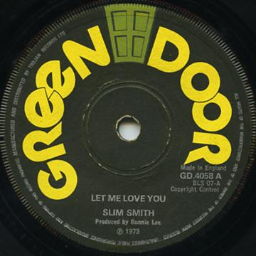 Slim Smith - Let Me Love You (Green Door UK)