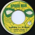 Keith Poppin - Something For Breakeast (Spider Man)
