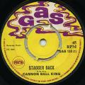 Cannon Ball King - Stagger Back (Gas UK)
