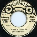 Son Of Selassie - I Man A African (Observer)