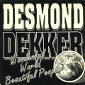 Desmond Dekker - Wonderful World Beautiful People (Trojan UK)