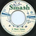 Dennis Alcapone, Delroy Wilson - It Must Come (Smash)