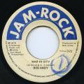 Bob Andy - War In City (Jam Rock)