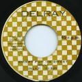 Delroy Wilson - Sweet For My Sweet (Delray)