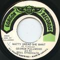 George Fullwood, Soul Syndicate - Natty Dread She Want (Gorgon)
