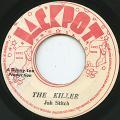 Jah Stitch - The Killer (Jackpot)